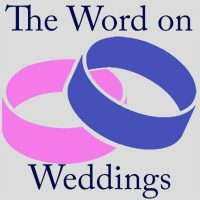 The Word On Weddings